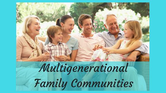 Multigenerational Family Community